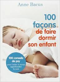 100 facons de faire dormir son enfant