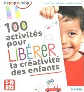 100 activites pour liberer la creativite des enfants